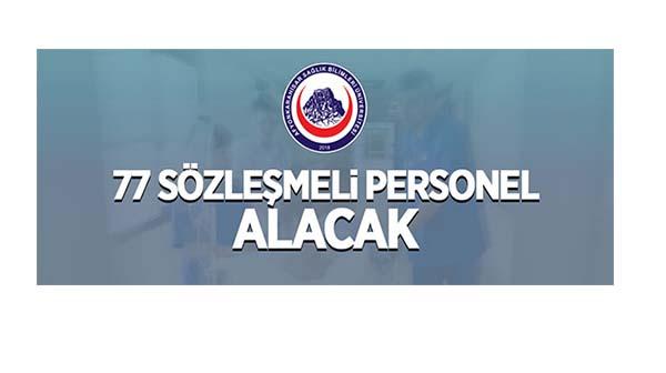 Afyonkarahisar Sağlık Bilimleri Üniversitesi 77 sözleşmeli personel alacak