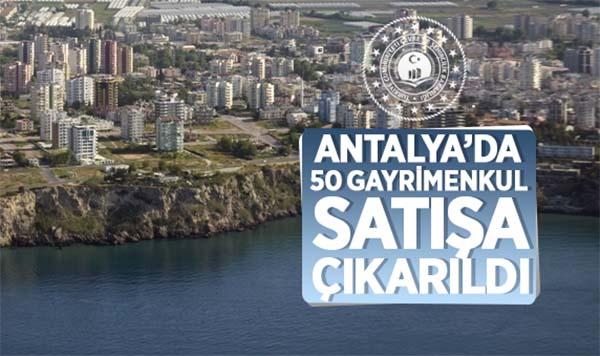 Antalya'da 50 adet gayrimenkulün ihaleyle satışı yapılacak