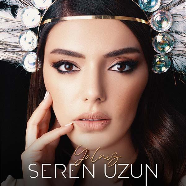Seren Uzun'dan yeni single !