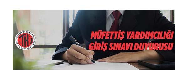 Türkiye Kömür İşletmeleri Kurumu Müfettiş Yardımcısı alacak