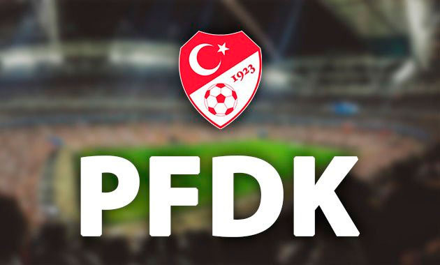 6 Süper Lig kulübü PFDK''ya sevk edildi