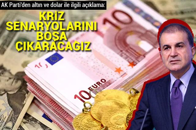 AK Parti'den altın, dolar ve ekonomiyle ilgili açıklama