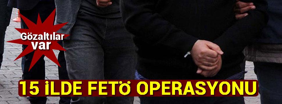 15 ilde FETÖ operasyonu: 41 gözaltı kararı