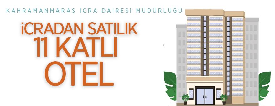 Kahramanmaraş Dulkadiroğlu'nda icradan satılık 11 katlı otel