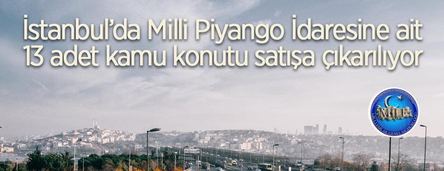 Milli Piyango İdaresine ait 13 adet kamu konutu satışa çıkarılıyor